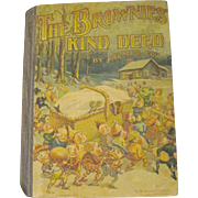 Rare 1901 Palmer Cox The Brownies' Kind Deed Free P&I US Buyers