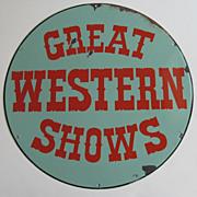 """""""Great Western Shows"""" Vintage Enamel Sign"""