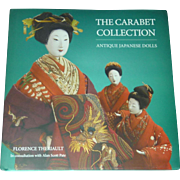 A Must Have! Japanese Dolls, The Fabulous Carabet Collection