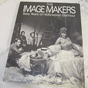 Vintage The Image Makers Sixty Years of Hollywood Glamour