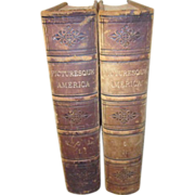 Two Volume Picturesque America 1872, 1874 Edited by Wm Cullen Bryant