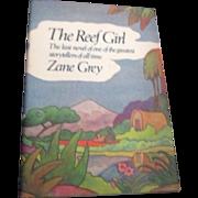 The Reef Girl by Zane Grey