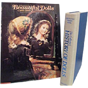 Two Doll Books: The Collector's History of Dolls and A Treasury of Beautiful Dolls
