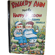 Raggedy Ann and the Happy Meadow by Johnny Gruelle