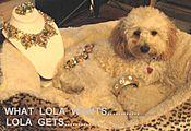 What Lola Wants, Lola Gets