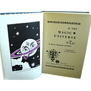 """SOLD """"The Magic Universe"""", by Mary Graham Bonner, Luxor Price Illustrations, 1930"""