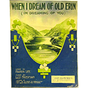 "1912 Irish Song, ""when I Dream of Old Erin"