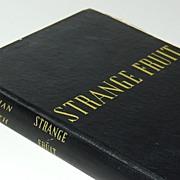 1947 Strange Fruit ~ Hardcover Book