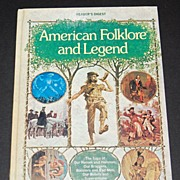 1978 American Folklore and Legend ~ Hardcover Book