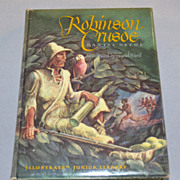 SALE 1946 Robinson Crusoe ~ First Edition Illustrated Hardcover Book w/ Jacket