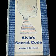 SALE 1963 Alvin's Secret Code First Edition Hardcover Book