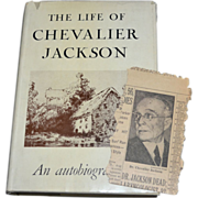 SALE The Life of Chevalier Jackson An Autobiography Hardcover Book w/ Dust Jacket + BONUS News