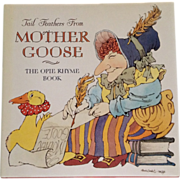 Tail Feathers From Mother Goose-The Opie Rhyme Book