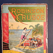 Robinson Crusoe in Words of One Syllable by Mary Godolphin, 1882
