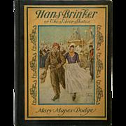 SALE PENDING Hans Brinker  Or The Silver Skates- 1935 Edition