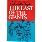 SALE The Last Of The Giants - by CL Sulzberger- Inscribed To General Lauris Norstad
