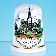 Fine Bone China Thimble / HOLY TRINITY CHURCH - Stratford on the Avon / Birchcroft
