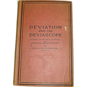 Deviation and the Deviascope 1918 Nautical Charting Nautical Book