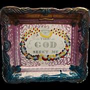 Sunderland Pink Luster Motto Plaque Thou God Sees't Me Ca 1830