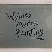 Wyllie's Marine Painting (Marine Painting in Watercolour) By William. L. Wyllie 1901