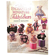 'How to Make Enchanting Miniature Teddy Bears' by Debbie Kesling