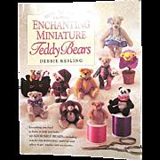 'How to Make Enchanting Miniature Teddy Bears' by Debbie Kesling