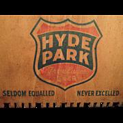 WWII Era Hyde Park Beer Case End