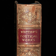 Whittier's Poetical Works - The Early Poems of John Greenleaf Whittier  with Biographical Sketch - 1893