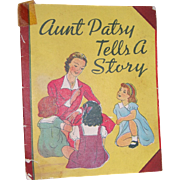Very Rare Vintage Dy-Dee Doll Book Aunt Patsy Tells a Story