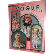 The Collector's Encyclopedia of Vogue Dolls , Identification and Values  by Judith Izen- Carol