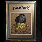 SOLD Tretchikoff, by Howard Timmins (1969, 1st Edition) Superb Condition,