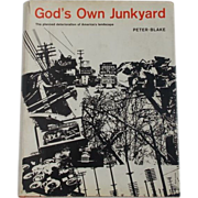 SALE 1964 Stated First Edition Hardcover God's Own Junkyard: The Planned Deterioration of ...