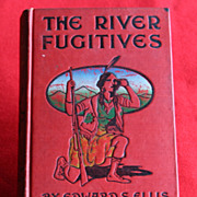 SOLD The River Fugitives by Edward S. Ellis - Red Tag Sale Item