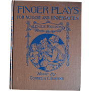 1893 Fingers Plays for Nursery, Kindergarten, 1921 Ed. Emilie Poulsson