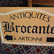 SOLD Vintage French Brocantes Sign