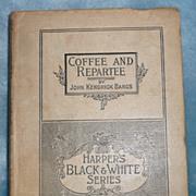 'Coffee and Repartee', by John K. Bangs - 1893