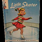 SOLD 1962 Little Skater by Diane Sherman Rand McNally Children's Elf Book