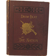 SOLD 1888 - Civil War Book - Drum-Beat of the Nation by Charles Coffin