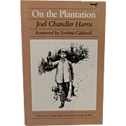 SOLD On the Plantation A Story of a Georgia Boy's Adventures During the War by Joel Chandler H