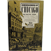 SOLD Reminiscences of Chicago During the Civil War - Book by Mabel McIlvaine 1967