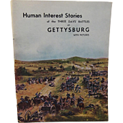 SOLD 1927 Human Interest Stories of the Three Days' Battles at Gettysburg with Pictures - Civi