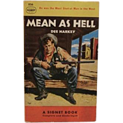 1951 Mean as Hell by Dee Harkey Wild West Sheriff