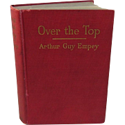 SOLD WWI Book 1917 Over the Top by Arthur Guy Empey Author Signed