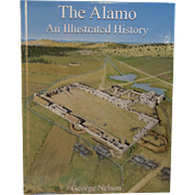 The Alamo An Illustrated History Book by George Nelson