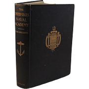 SOLD The United States Naval Academy Book by Park Benjamin 1900 Class of 1867