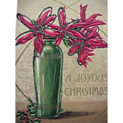 A Joyous Christmas Incised Postcard Poinsettias In A Vase Glitter Trim