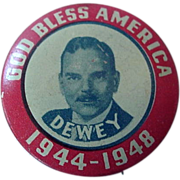SOLD Tom Dewey Political Pin Back Pinback God Bless America 1944-1948