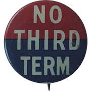Wendell Wilkie Pin Back Pinback Political Button No Third Term Red And Blue Background