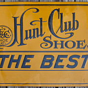 Early Metal Hunt Club Shoes Advertising Sign