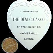 C1908 Advertising Heart Shape Needle Pin Holder Ideal Cloak Co Haverhill, MA